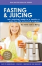 Fasting & Juicing (English-Printed Edition)