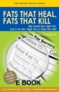 Fats That Heal, Fats that Kill (English-EBook)