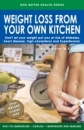 Weight Loss From Your Own Kitchen (English-Printed Edition)
