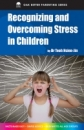 Recognizing & Overcoming Stress in Children-English Printed Edition