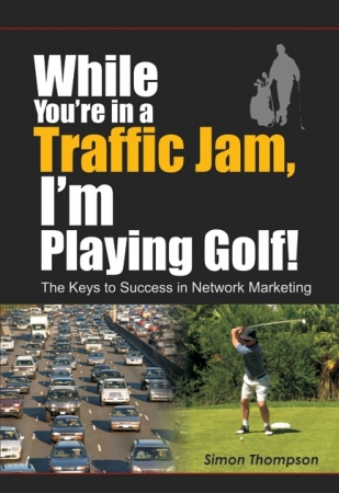 While You're in a Traffic Jam, I'm Playing Golf! (English-Printed